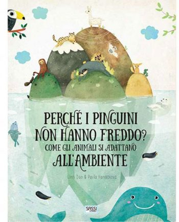 libro per bambini di 6 anni e più su gli animali. perchè i pinguini non hanno freddo